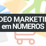 Vídeo Marketing – Números Convincentes