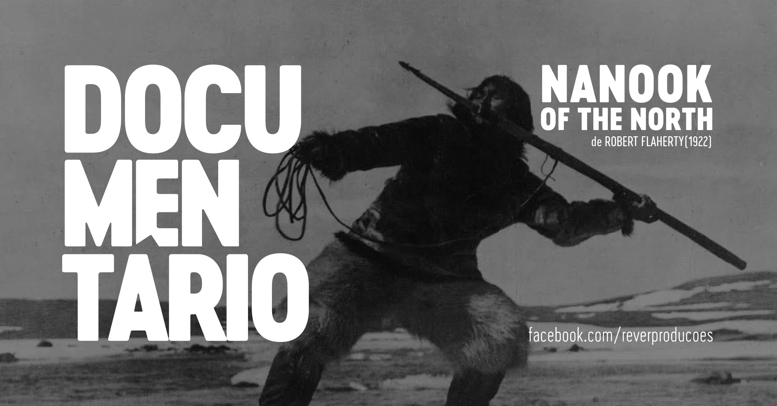 Nanook of the North - Rever Produções